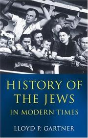 Cover of: History of the Jews in Modern Times | Lloyd P. Gartner