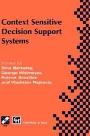 Cover of: Context sensitive decision support systems | IFIP TC8/WG8.3 International Conference on Context-Sensitive Decision Support Systems (1998 Bled, Slovenia)