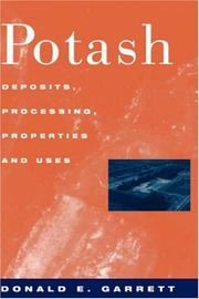 Cover of: Potash - Deposits, processing, properties and uses