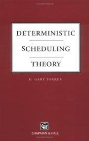 Cover of: Deterministic scheduling theory