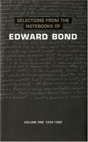 Cover of: Selections from the notebooks of Edward Bond