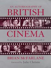 Cover of: An autobiography of British cinema |