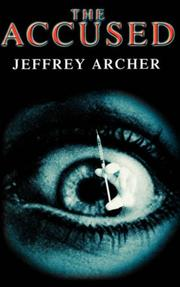 Cover of: The accused | Jeffrey Archer