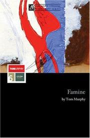 Cover of: Famine | Tom Murphy (undifferentiated)
