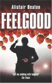 Cover of: Feelgood | Alistair Beaton