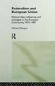 Federalism and European union by Burgess, Michael