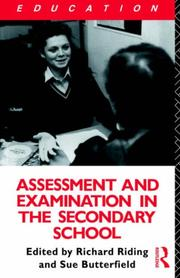Cover of: Assessment and examination in the secondary school |