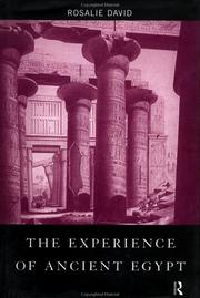 Cover of: The experience of ancient Egypt | A. Rosalie David