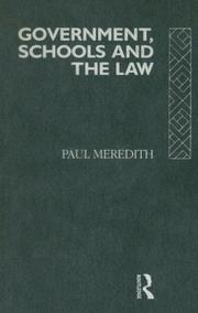 Cover of: Government, schools, and the law | Paul Meredith