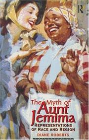 Cover of: The myth of Aunt Jemima | Roberts, Diane