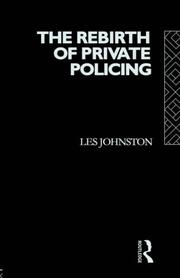 The rebirth of private policing