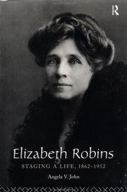 Elizabeth Robins by Angela V. John