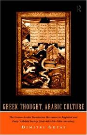 Greek Thought, Arab Culture by Dimitri Gutas