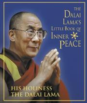 Cover of: The Dalai Lama's Little Book of Inner Peace: The Essential Life and Teachings