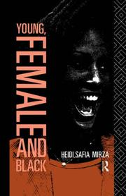 Cover of: Young, female, and Black | Heidi Safia Mirza