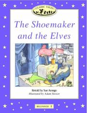 Cover of: The Shoemaker and the Elves (Oxford University Press Classic Tales, Level Beginner 1) | Sue Arengo