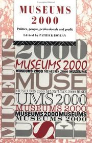 Cover of: Museums 2000 | edited by Patrick J. Boylan.