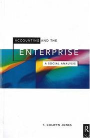 Cover of: Accounting and the enterprise | T. Colwyn Jones