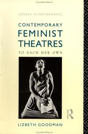 Cover of: Contemporary feminist theatres | Lizbeth Goodman