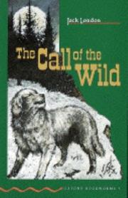 Cover of: The Call of the Wild: Level Three | Jennifer Bassett
