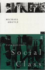 The psychology of social class by Michael Argyle