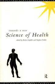 Cover of: Towards a new science of health |
