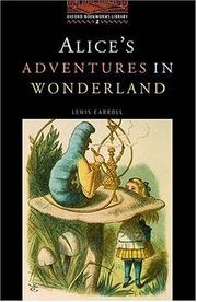 Cover of: The Oxford Bookworms Library: Stage 2: 700 Headwords Alice's Adventures in Wonderland (Oxford Bookworms)