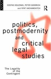 Cover of: Politics, Postmodernity and Critical Legal Studies