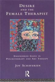 Cover of: Desire and the Female Therapist | Joy Schaverien