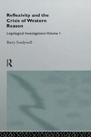 Cover of: Reflexivity and the crisis of Western reason