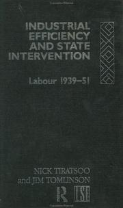 Cover of: Industrial efficiency and state intervention