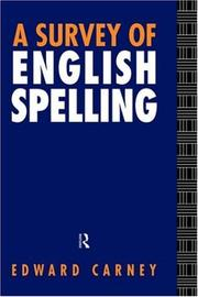 Cover of: A survey of English spelling
