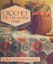 Crochet for a beautiful home.