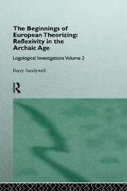 Cover of: The beginnings of European theorizing--reflexivity in the Archaic age