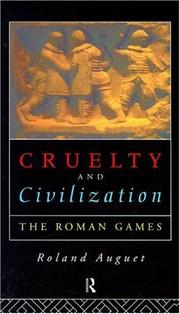 Cover of: Cruelty and civilization | Roland Auguet