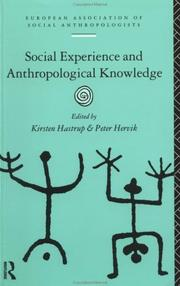 Cover of: Social experience and anthropological knowledge