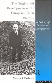 Cover of: The origins and development of the European Union, 1945-95