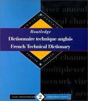 Cover of: Routledge French Technical Dictionary/Dictionnaire technique anglais