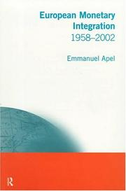 European monetary integration 1958-2002 by Emmanuel Apel
