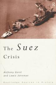 Cover of: Suez crisis | Anthony Gorst