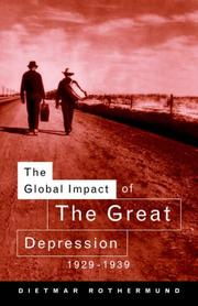 Cover of: The Global Impact of the Great Depression 1929-1939