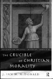 Cover of: The crucible of Christian morality