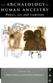 Cover of: The Archaeology of Human Ancestry: Power, Sex and Tradition (Theoretical Archaeology Group (Series))