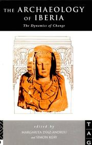 Cover of: The Archaeology Of Iberia | M. DiAz-Andreu
