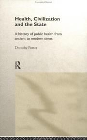 Cover of: Health, civilization, and the state by Porter, Dorothy