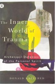 Cover of: inner world of trauma | Donald Kalsched