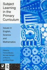Cover of: Subject Learning in the Primary Curriculum | P. Murphy