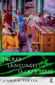 Cover of: Sacred Languages and Sacred Texts (Religion in the First Christian Centuries) | John Sawy *Nfa*