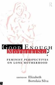 Cover of: Good Enough Mothering?