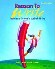 Cover of: Reason to Write Low Intermediate by Judy L. Miller, Robert F. Cohen